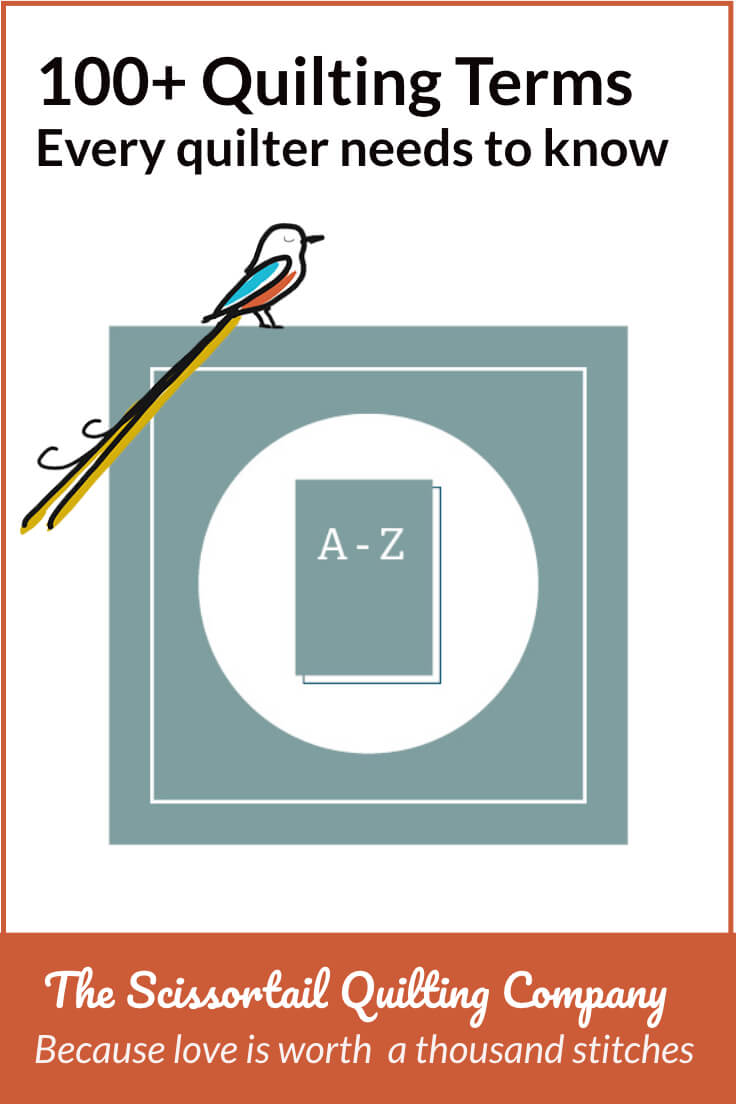 Quilting Terms Glossary | Scissortail Quilting : quilting glossary - Adamdwight.com