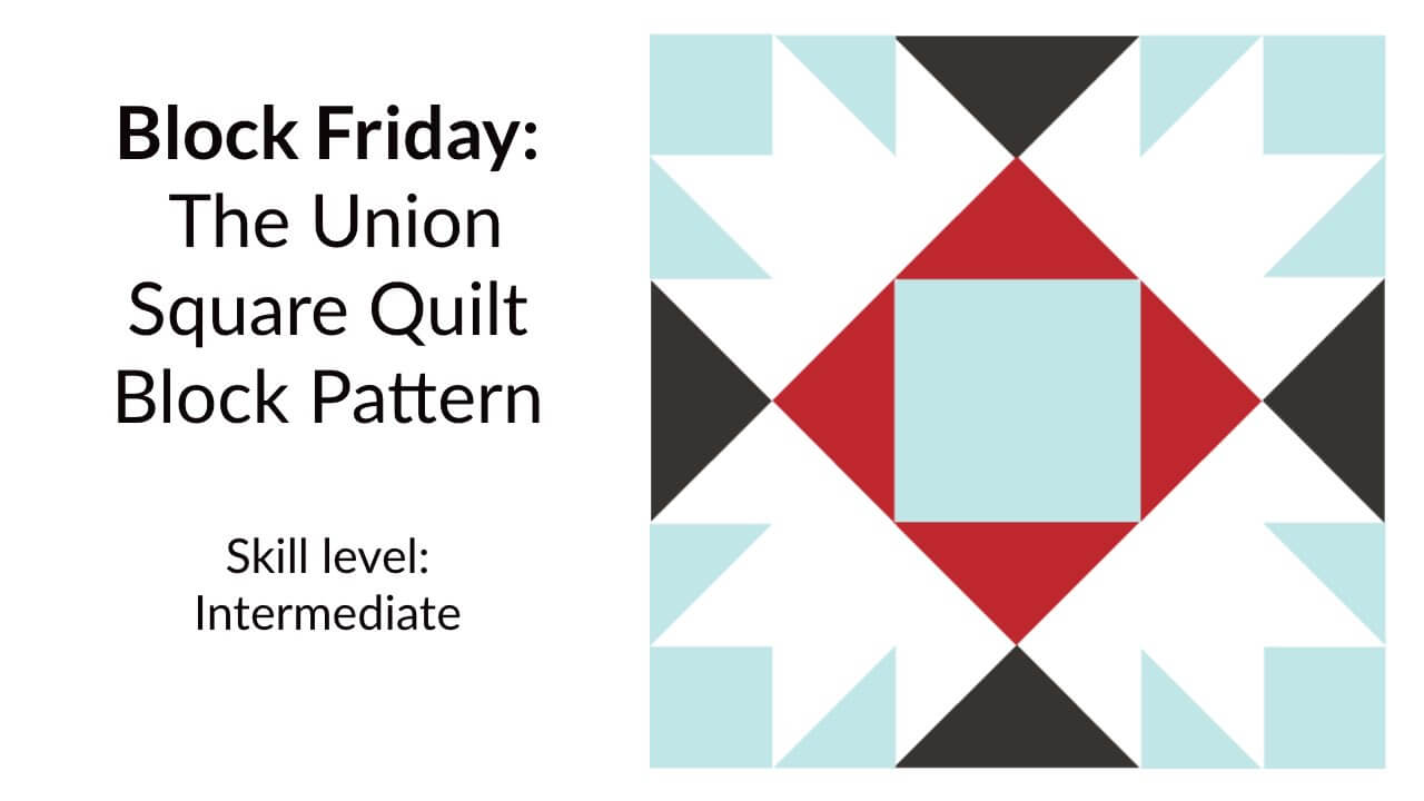 Union Square Quilt Block Pattern Scissortail Quilting