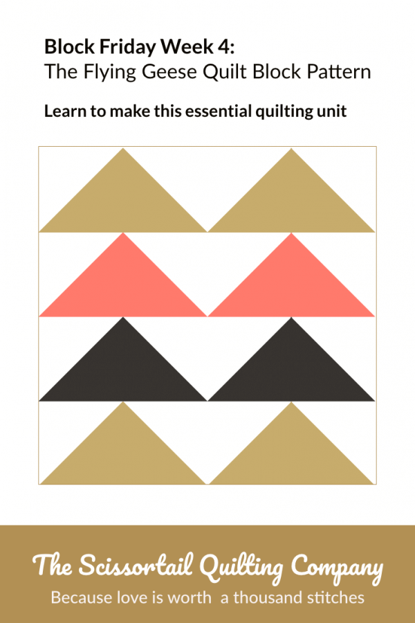 Flying Geese Quilt Block Pattern with text overlay - Block Friday Week 4: Learn to make this essential quilting unit